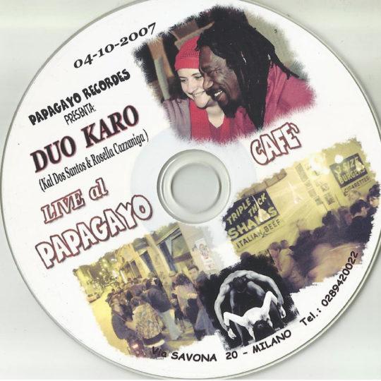 Live al Papagayo Café VOL. I (2007)