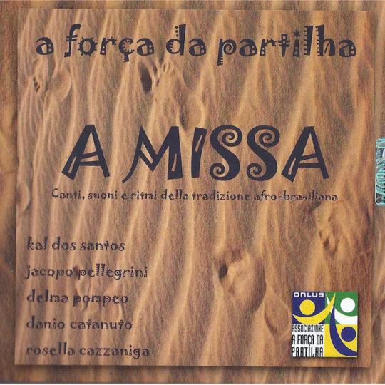 A Missa (2008)